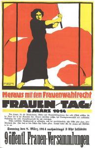 Foto: Plakat der Frauenbewegung zum Frauentag 8. März 1914. Es wird das Frauenwahlrecht gefordert.
